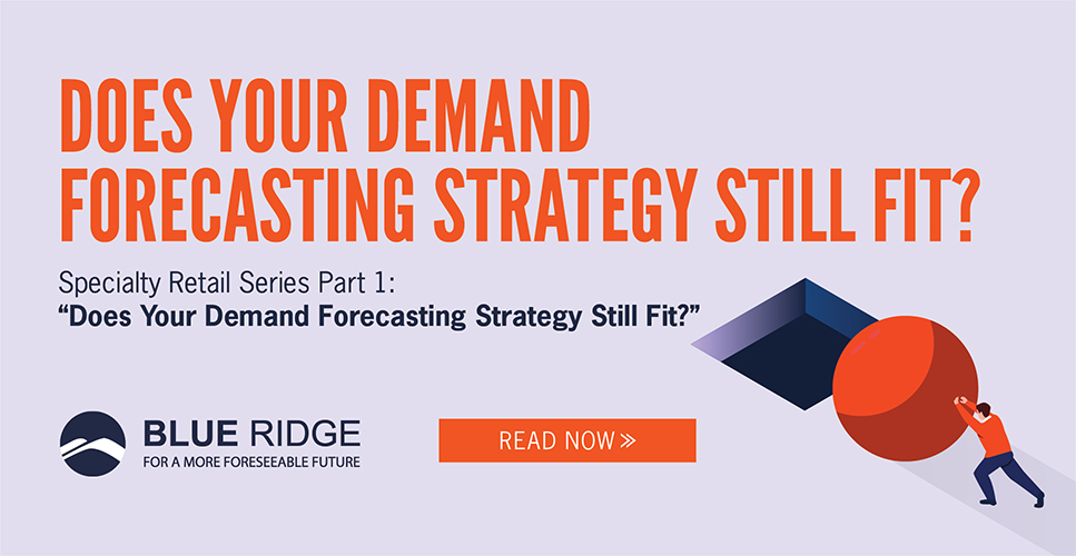 does-your-demand-forecasting-strategy-still-fit